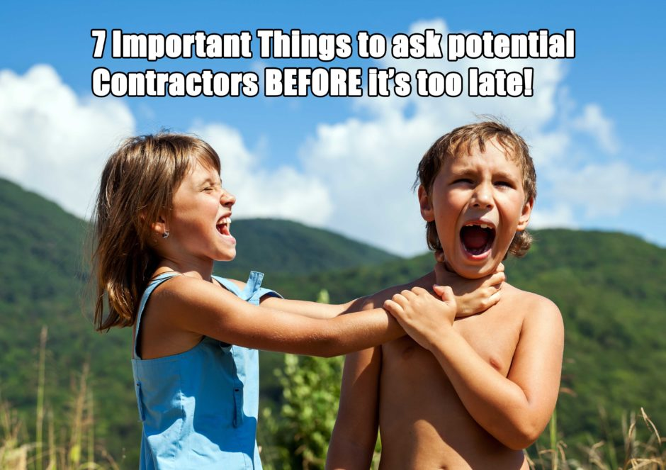 7 Things To Ask A Contractor Before Hiring!